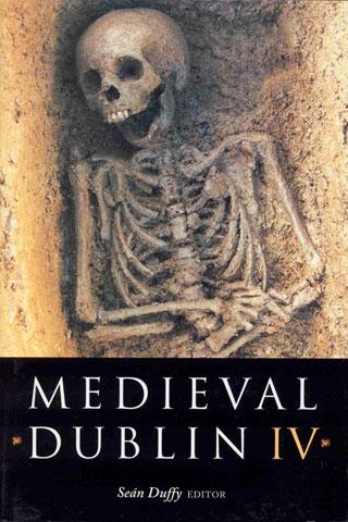 Medieval Dublin IV (2003)