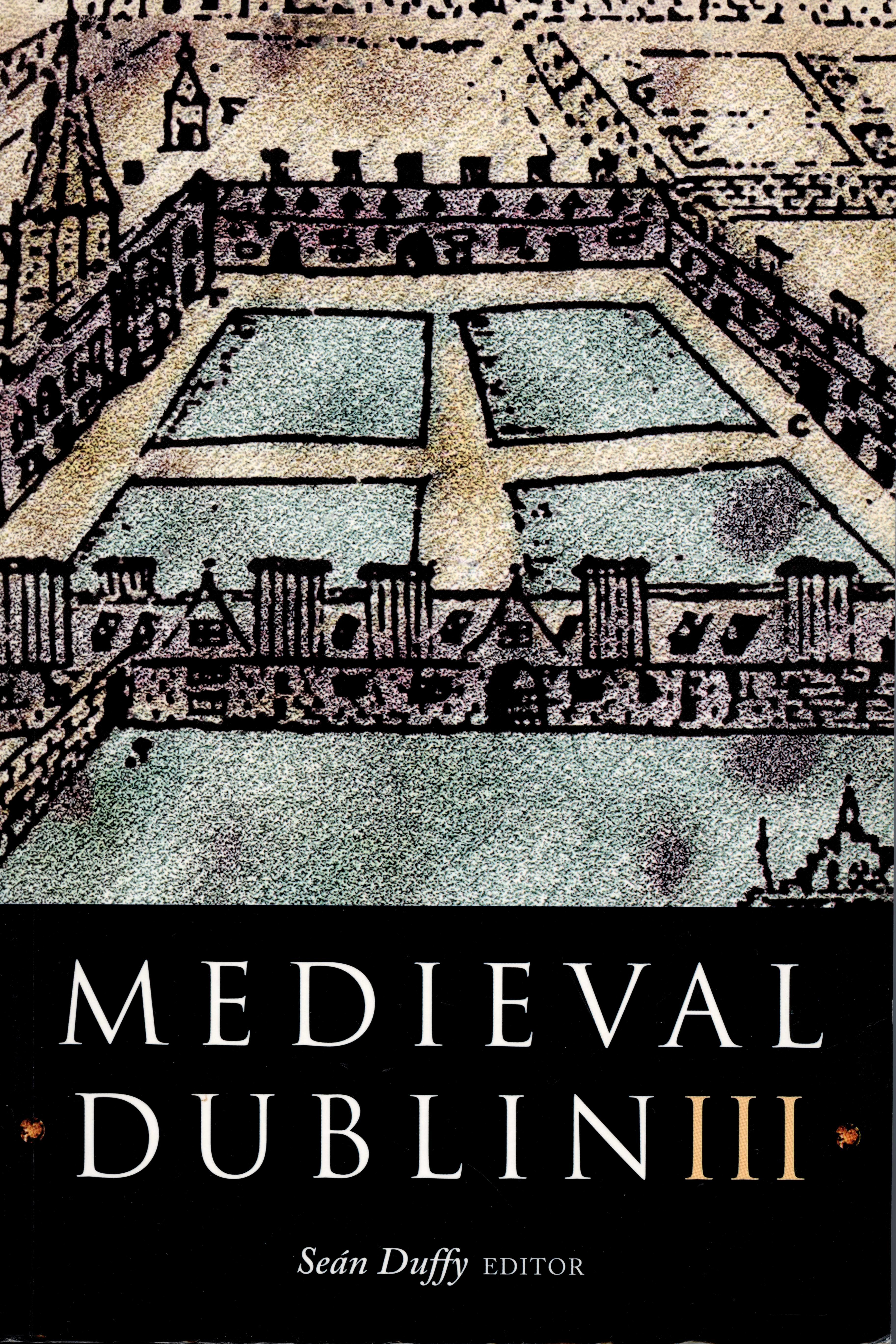 Medieval Dublin III (2002)