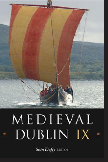 Medieval Dublin IX (2009)