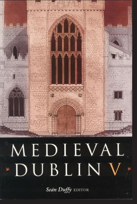 Medieval Dublin V (2004)