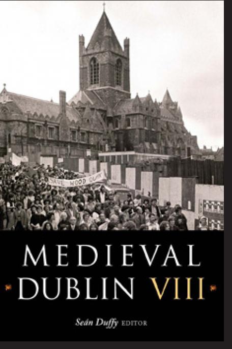 Medieval Dublin VIII (2008)
