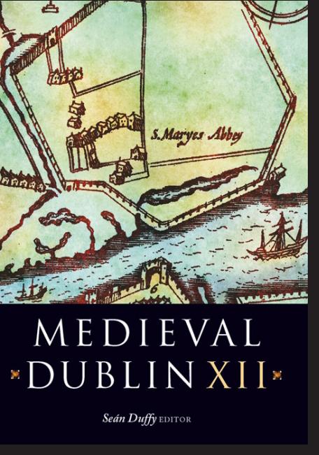 Medieval Dublin XII (2013)