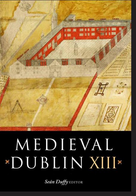 Medieval Dublin XIII (2013)