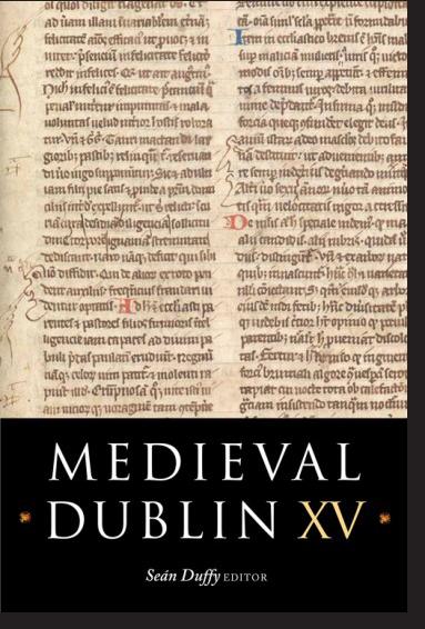 Medieval Dublin XV (2016)